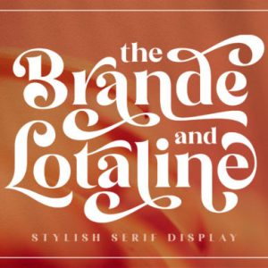 The Brande and Lotaline Display Font